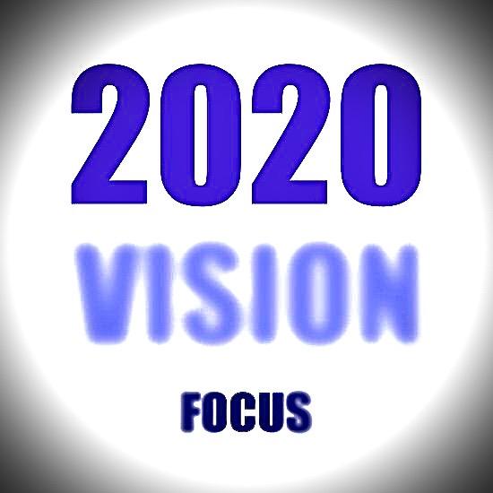 2020 vison focus